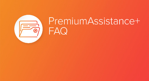 PremiumAssistance+ FAQ
