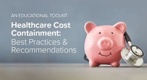 Healthcare Cost Containment: Best Practices & Recommendations | Toolkit