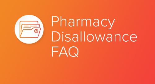Pharmacy Disallowance FAQ