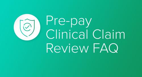 Pre-pay Clinical Claim Review FAQ