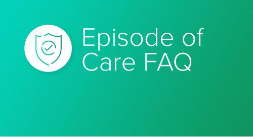 Episode of Care FAQ