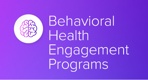 Behavioral Health Engagement Programs
