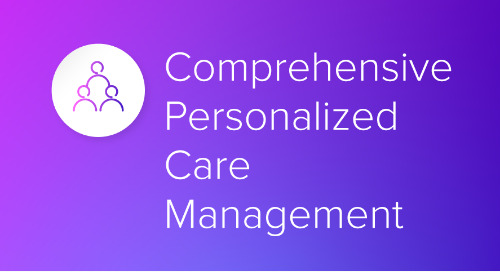 Comprehensive Personalized Care Management