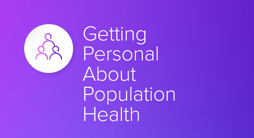 Getting Personal About Population Health