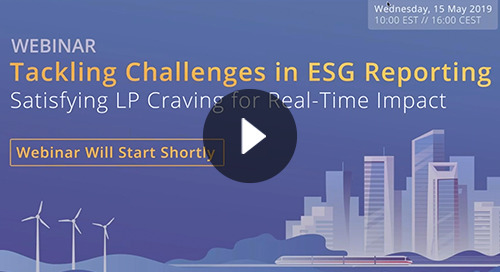Webinar: Tackling Challenges in ESG Reporting | Satisfying LP Craving for Real-Time Impact