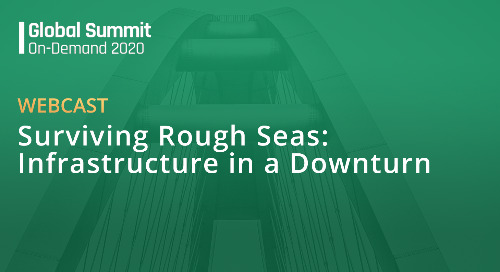 Surviving Rough Seas: Infrastructure in a Downturn