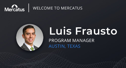Mercatus Welcomes Luis Frausto to the Team