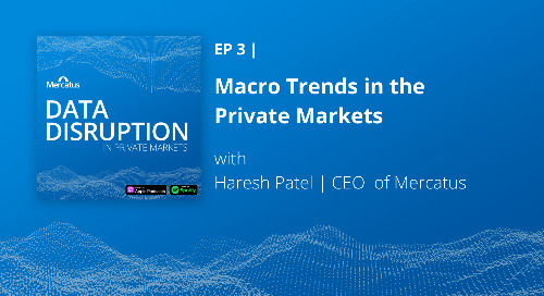 Macro Data Trends in the Private Markets with Haresh Patel