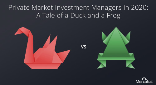 Private Market Fund Managers in 2020: A Tale of a Duck and a Frog