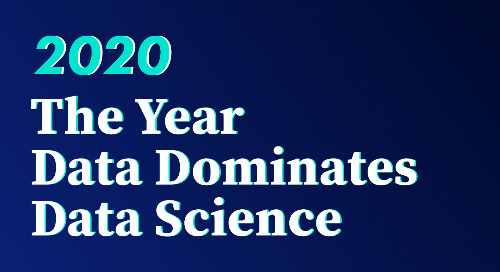 2020: The Year Data Dominates Data Science