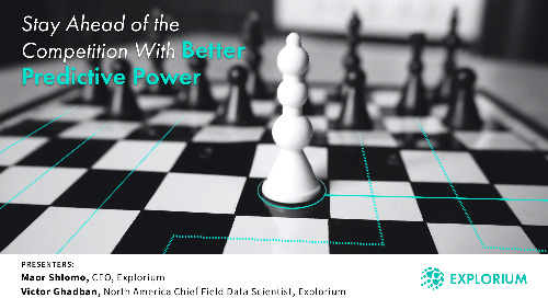 Webinar: Stay Ahead of the Competition with Better Predictive Power