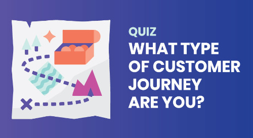 What Type of Customer Journey Are You?