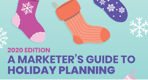 A Marketer's Guide to Holiday Planning (2020)
