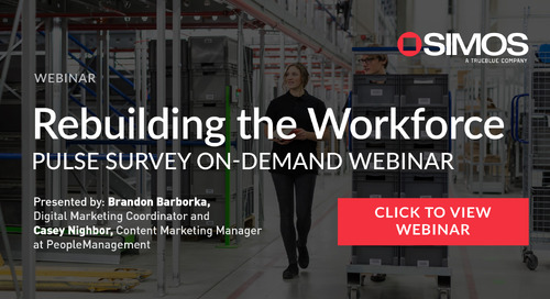 Rebuilding the Workforce: Pulse Survey On Demand Webinar