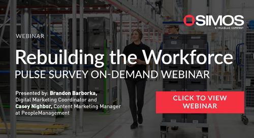 Rebuilding the Workforce: Pulse Survey On Demand Webinar