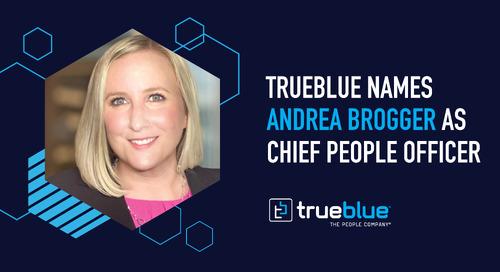 TrueBlue Names Andrea Brogger as Chief People Officer