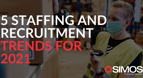 5 staffing and recruitment trends for 2021