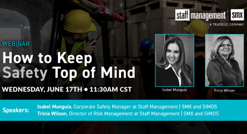 How to Keep Safety Top of Mind: An Interactive Q&A Webinar with Staff Management | SMX