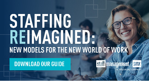 Staffing reimagined: New models for the new world of work