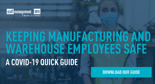 Keeping manufacturing and warehouse employees safe: A COVID-19 quick guide