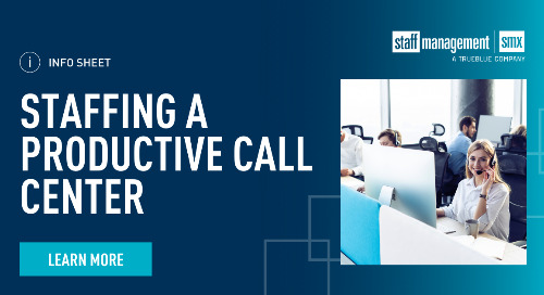 Staffing a productive call center: The benefits of partnering with SMX [Info Sheet]