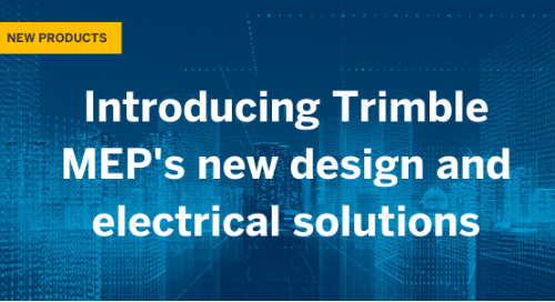 Introducing Trimble MEP's new electrical design and engineering solutions