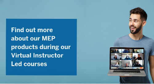 Virtual Instructor Led Training courses - all MEP products