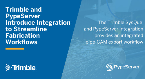 Trimble and PypeServer Introduce Integration to Streamline Fabrication Workflows for Piping Projects