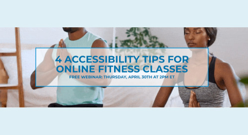 Free Webinar: 4 Accessibility Tips For Online Fitness Classes