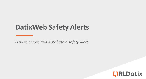 DatixWeb Safety Alerts: Creating and distributing a safety alert