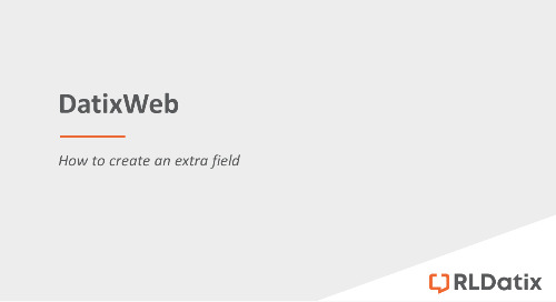DatixWeb: Creating a new field