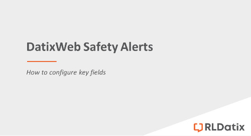 DatixWeb Safety Alerts: Configuring key fields