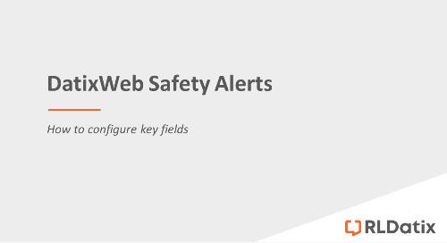 DatixWeb Safety Alerts: Configuring key fields