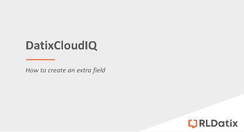 DatixCloudIQ: Creating an extra field