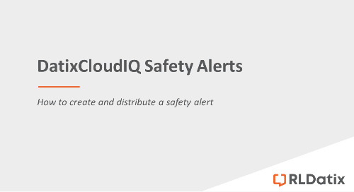DatixCloudIQ Safety Alerts: Creating and distributing a safety alert