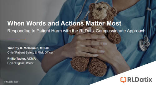 When Words and Actions Matter Most: Responding to Harm with the RLDatix Compassionate Approach