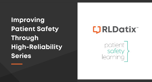 Improving Patient Safety Through High Reliability