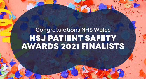 NHS Wales shortlisted for two awards at the HSJ Patient Safety Awards 2021