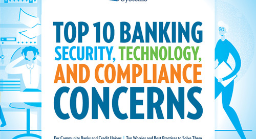 Top 10 Banking Security, Technology, and Compliance Concerns
