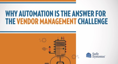 Why Automation is the Answer for the Vendor Management Challenge