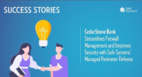 CedarStone Bank Streamlines Firewall Management