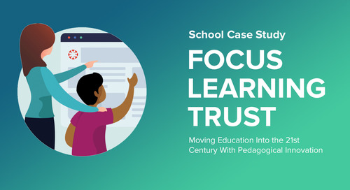 Case Study: Focus Learning Trust