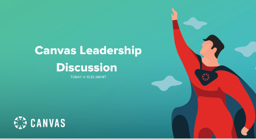 Livestream: Canvas Leadership Discussion with Key Tips & Tricks