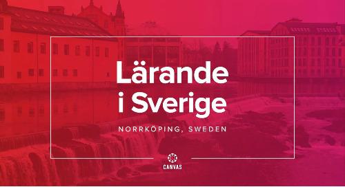 Video: Lärande i Sverige & Canvas