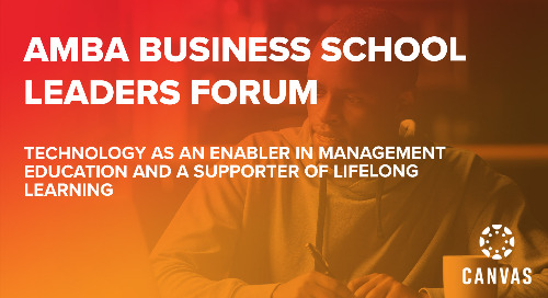 Business School Leaders Forum Session: Technology as an enabler in management education and as a supporter of lifelong learning