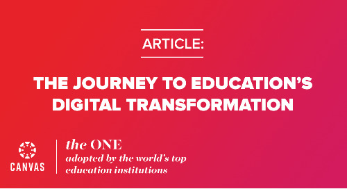 The Journey to Education's Digital Transformation