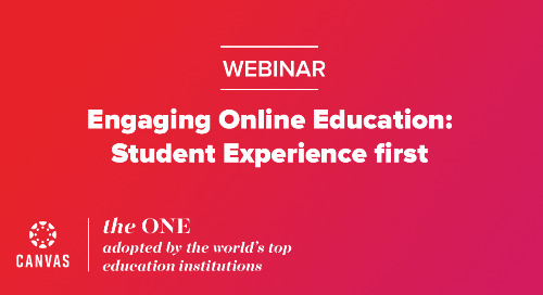Webinar: Engaging Online Education - Student Experience first