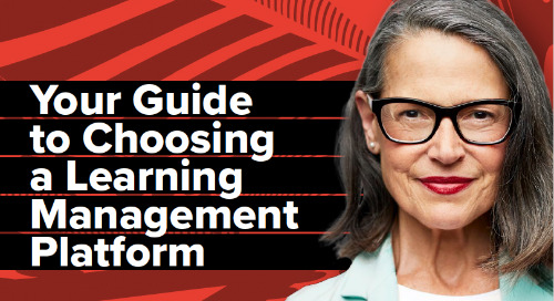 6 Key Considerations: Choosing a Learning Management Platform