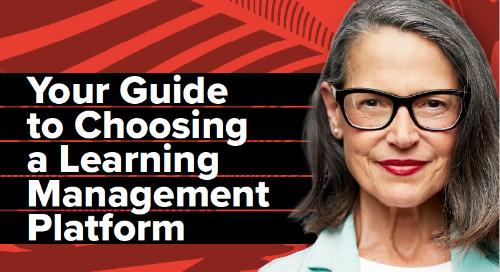 6 Key Considerations: Choosing a Learning Management Platform