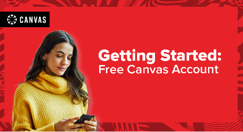 Getting Started Guide: Canvas Free Acount